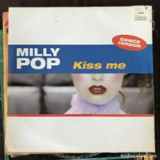 Disques de vinyle: MILLY POP - KISS ME - 12'' MAXISINGLE VALE 1999. Lote 202620715