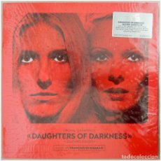 Discos de vinilo: FRANÇOIS DE ROUBAIX ‎– DAUGHTERS OF DARKNESS - LES LÈVRES ROUGES (ORIG. SOUNDTRACK) - MUSIC ON VINYL. Lote 202637281