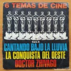 Disques de vinyle: SEIS TEMAS DE CINE (DOCTOR ZHIVAGO, LA CONQUISTA DEL OESTE...) (SINGLE) (D:VG+). Lote 202647658