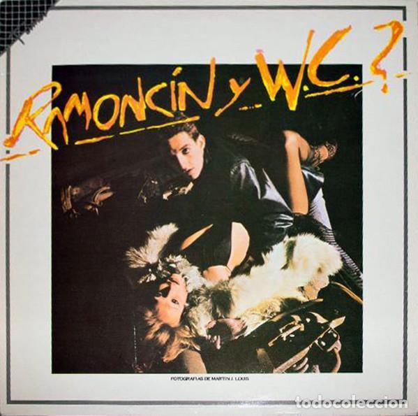 LP RAMONCIN Y W.C. ? - REEDICIÓN 1986 (Música - Discos - LP Vinilo - Punk - Hard Core)