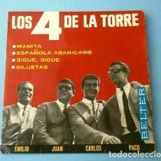 Discos de vinilo: LOS 4 DE LA TORRE (EP. 1965) ESPAÑOLA ABANICAME - SILUETAS - MAMITA - SIGUE. Lote 202673778
