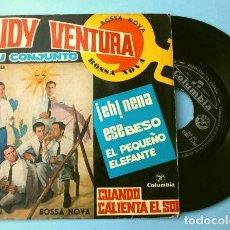 Discos de vinilo: RUDY VENTURA Y SU CONJUNTO (EP. 1962) CUANDO CALIENTA EL SOL - EH NENA - ESE BESO - PEQUEÑO ELEFANTE. Lote 202674765