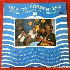 Discos de vinilo: ISLA DE FORMENTERA (EP. 1970 RARO) MUSICA Y CANTOS DE CAMPESINOS - SR. D. PIO TUR MAYANS CASA MONICA. Lote 202681415