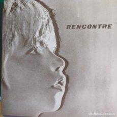 Discos de vinilo: RENCONTRE: FRANCO CATALANE DE CHORALES, AGERMANATS,FUM FUM FUM,BRING BACK + 4 MUY RARO. Lote 202693553