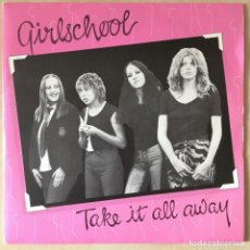 Discos de vinilo: GIRLSCHOOL ?– TAKE IT ALL AWAY, RED, UK 1979 CITY RECORDS. Lote 202696947