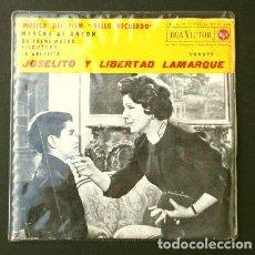 Discos de vinilo: JOSELITO Y LIBERTAD LAMARQUE (EP. 1962) DEL FILM BELLO RECUERDO - MARCHA DE ANTON - QUIEREME MUCHO. Lote 202698451