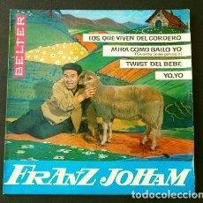 Discos de vinilo: FRANZ JOHAM (EP. 1963) TVE ADOLFO VENTAS - LOS QUE VIVEN DEL CORDERO - MIRA COMO BAILO YO - TWIST. Lote 202698985