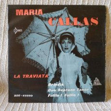 Discos de vinilo: MARIA CALLAS - LA TRAVIATA / BRINDIS + 2 - EP ESPAÑOL CETRA SCC-45000 DEL AÑO 1960 SPAIN. Lote 202705396