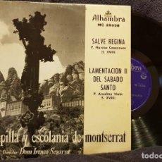 Discos de vinilo: EPS - SALVE REGINA -CAPILLA DEL MONASTERIO DE MONTSERRAT. Lote 202714921