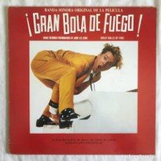 Discos de vinilo: BANDA SONORA ORIGINAL ¡GRAN BOLA DE FUEGO!, GREAT BALLS OF FIRE, DE JERRY LEE LEWIS. Lote 202718571