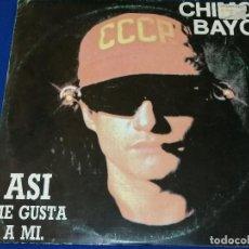 Discos de vinilo: CHIMO BAYO- ASI ME GUSTA A MI (RUTA DEL BACALAO). Lote 202721586