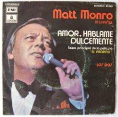 """Discos de vinilo: MATT MONRO. AMOR HABLAME DULCEMENTE. SINGLE 7"""" VINILO 1972 EDICION ESPAÑOLA. Lote 202787676"""
