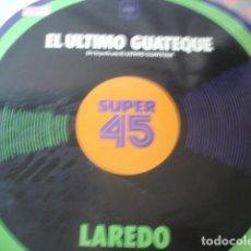 Discos de vinilo: LAREDO – EL ULTIMO GUATEQUE. Lote 202796323