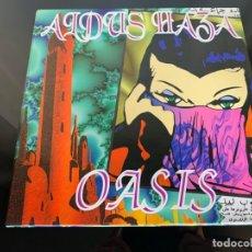 Discos de vinilo: ALDUS HAZA – OASIS 1994. Lote 202832042