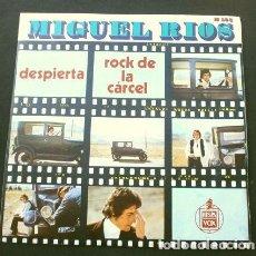 Discos de vinilo: MIGUEL RIOS (SINGLE 1970) DESPIERTA - ROCK DE LA CARCEL. Lote 202834595