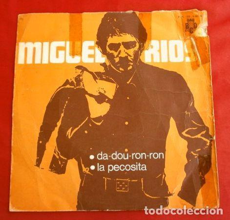 MIGUEL RIOS (SINGLE 1970) DA-DOU-RON-RON - LA PECOSITA (Música - Discos - Singles Vinilo - Solistas Españoles de los 70 a la actualidad)