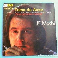 Discos de vinilo: J. E. MOCHI (SINGLE 1972) XIV FESTIVAL DE BENIDORM - TEMA DE AMOR (2º PREMIO). Lote 202834871