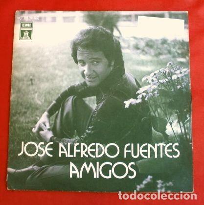 JOSE ALFREDO FUENTES (SINGLE 1977) AMIGOS (DISCO RARO, ESCASO) (MUY BUEN ESTADO) (Música - Discos - Singles Vinilo - Solistas Españoles de los 70 a la actualidad)