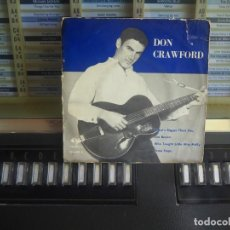 Discos de vinilo: DON CRAWFORD - WHAT´S BIGGER THAN YOU - EP 1962 - VERGARA. Lote 202841365