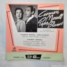 Discos de vinilo: CARMEN MORELL Y PEPE BLANCO. AMOR QUE VIENE CANTANDO... ODEON DSOE 16.056. 1958. VG+. VG+. Lote 202842015
