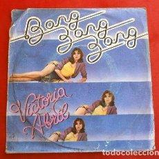 Discos de vinilo: VICTORIA ABRIL (SINGLE 1979) BANG, BANG, BANG - DEJAME (SECRETARIA DEL CONCURSO UN, DOS, TRES). Lote 202844557