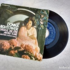 Discos de vinilo: DONNA HIGHTOWER / FORGIVE ME ONE MORE TIME / TO MY MOTHER. Lote 202846560