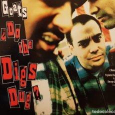 Discos de vinilo: THE GOATS ¿ DO THE DIGS DUG?. Lote 202859126