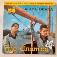 Discos de vinilo: DUO DINÁMICO. BALADA GITANA. LA VOZ DE SU AMO 7EPL 13.841. 1962. FUNDA VG+. DISCO VG+.. Lote 202884011