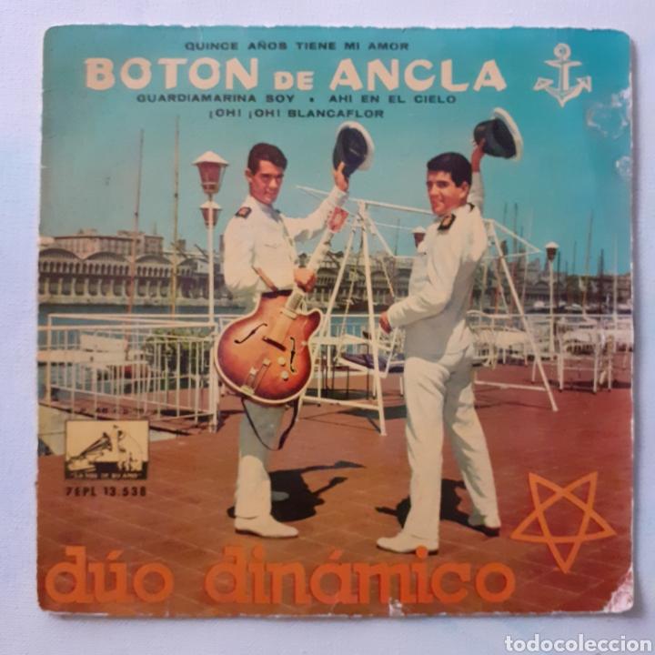 DUO DINÁMICO. BOTÓN DE ANCLA. LA VOZ DE SU AMO 7 EPL 13.538. 1960. FUNDA VG. DISCO VG+. (Música - Discos de Vinilo - EPs - Solistas Españoles de los 50 y 60)