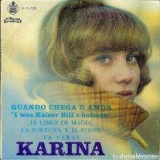 Discos de vinilo: KARINA, CANTA EN PORTUGUÉS, CUANDO LLEGA EL AMOR, QUANDO CHEGA O AMOR. Lote 202910442