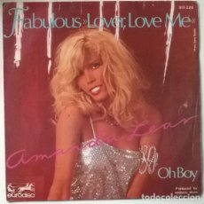 Discos de vinilo: AMANDA LEAR. FABULOUS LOVER LOVE ME/ OH BOY. EURODISC, FRANCE 1979 SINGLE. Lote 202910822