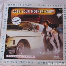 Discos de vinilo: CHARLES SHAW– DOES YOUR MOTHER KNOW? - MAXI-SINGLE GERMANY 1988 (HIP HOP). Lote 202911870
