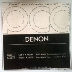 Discos de vinilo: VVAA. PHONO CROSSTALK CANCELLER TEST RECORD. DENNON, JAPAN 1977 SINGLE (TECHNICAL NON MUSIC). Lote 202913847