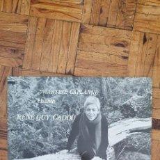 Discos de vinilo: MARTINE CAPLANNE CHANTE RENÉ GUY CADOU - 33 TOURS 1981 - LP. Lote 202931073
