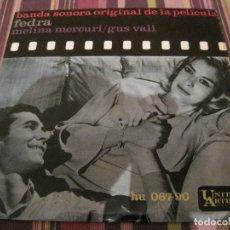Disques de vinyle: EP FEDRA BANDA SONORA MELINA MERCURI GUS VALI MIKIS THEODORAKIS HISPAVOX 06790 SPAIN. Lote 202934683