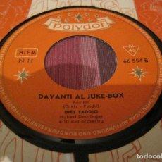 Discos de vinilo: SINGLE INES TADDIO DAVANTI AL JUKE BOX POLYDOR 66554 GERMANY 196??. Lote 202935297