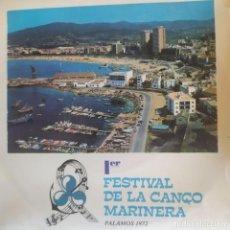 Discos de vinilo: 1 ER FESTIVAL DE LA CANÇO MARINERA PALAMOS 1972 MIGUEL COSTABELLA,GRUP DE FOLK PALAMOS,KARLES GUSTUS. Lote 202940441