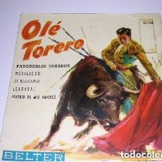 Discos de vinilo: OLÉ TORERO PASODOBLES TOREROS. Lote 202943797