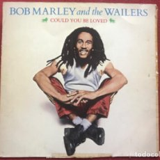 Discos de vinilo: BOB MARLEY AND THE WAILERS COULD YOU BE LOVED. Lote 202964733