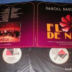 Discos de vinilo: DAGOLL DAGOM SPAIN LP X 2 FLOR DE NUIT 1992 MÚSICA Y TEATRO DE ACTORES VAZQUEZ MONTALBAN EN CATALÁ. Lote 202974317
