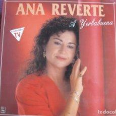 Dischi in vinile: LP - ANA REVERTE - A YERBABUENA (SPAIN, DISCOS HORUS 1991). Lote 202976372