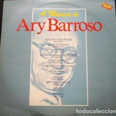 Discos de vinilo: ARY BARROSO - A MÚSICA DE ARY BARROSO. Lote 202984765