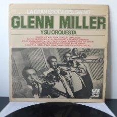 Discos de vinilo: GLENN MILLER Y SU ORQUESTA. LA GRAN EPOCA DEL SWING. 1975. ESPAÑA.. Lote 202987828