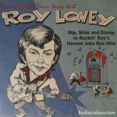 Discos de vinilo: ROY LONEY - FLAMIN' GROOVIES ROCK AND ROLL DANCE PARTY - LP LINE - NEO ROCKABILLY PUNK POWER POP. Lote 202990042