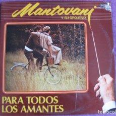Discos de vinil: LP - MANTOVANI - PARA TODOS LOS AMANTES (DOBLE DISCO, DECCA RECORDS 1980). Lote 202990728