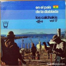 Discos de vinilo: LOS CALCHAKIS _– EN EL PAÍS DE LA DIABLADA / VOL. 17. Lote 202995455