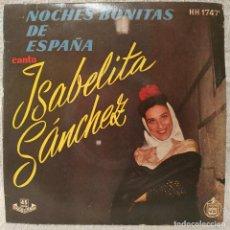 Discos de vinilo: ISABELITA SANCHEZ - NOCHES BONITAS DE ESPAÑA + 3 -RARO EP HISPAVOX,195? TRICENTRO - NUEVO A ESTRENAR. Lote 203011982