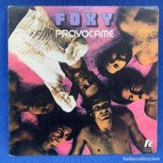 Discos de vinil: SINGLE - FOXY - PROVÓCAME - AÑO 1978 - ESPAÑA. Lote 203019340