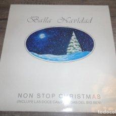 Discos de vinilo: BAILA NAVIDAD - NON STOP CHRISTMAS. Lote 203024971