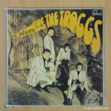 Disques de vinyle: THE TROGGS WILD THING + 3 - EP. Lote 203030911